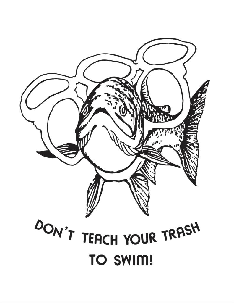 don't teach your trash to swim logo